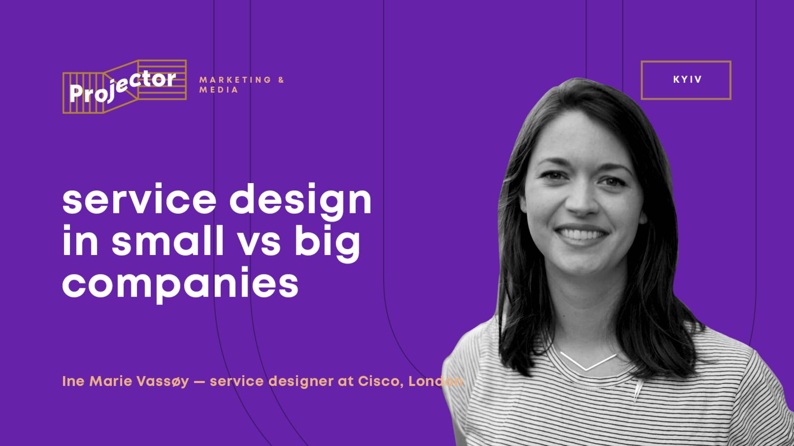 Service design in small VS big companies